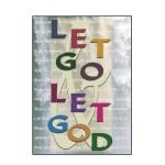 C68-Let-Go-Let-God-Greeting-Card2-300x300
